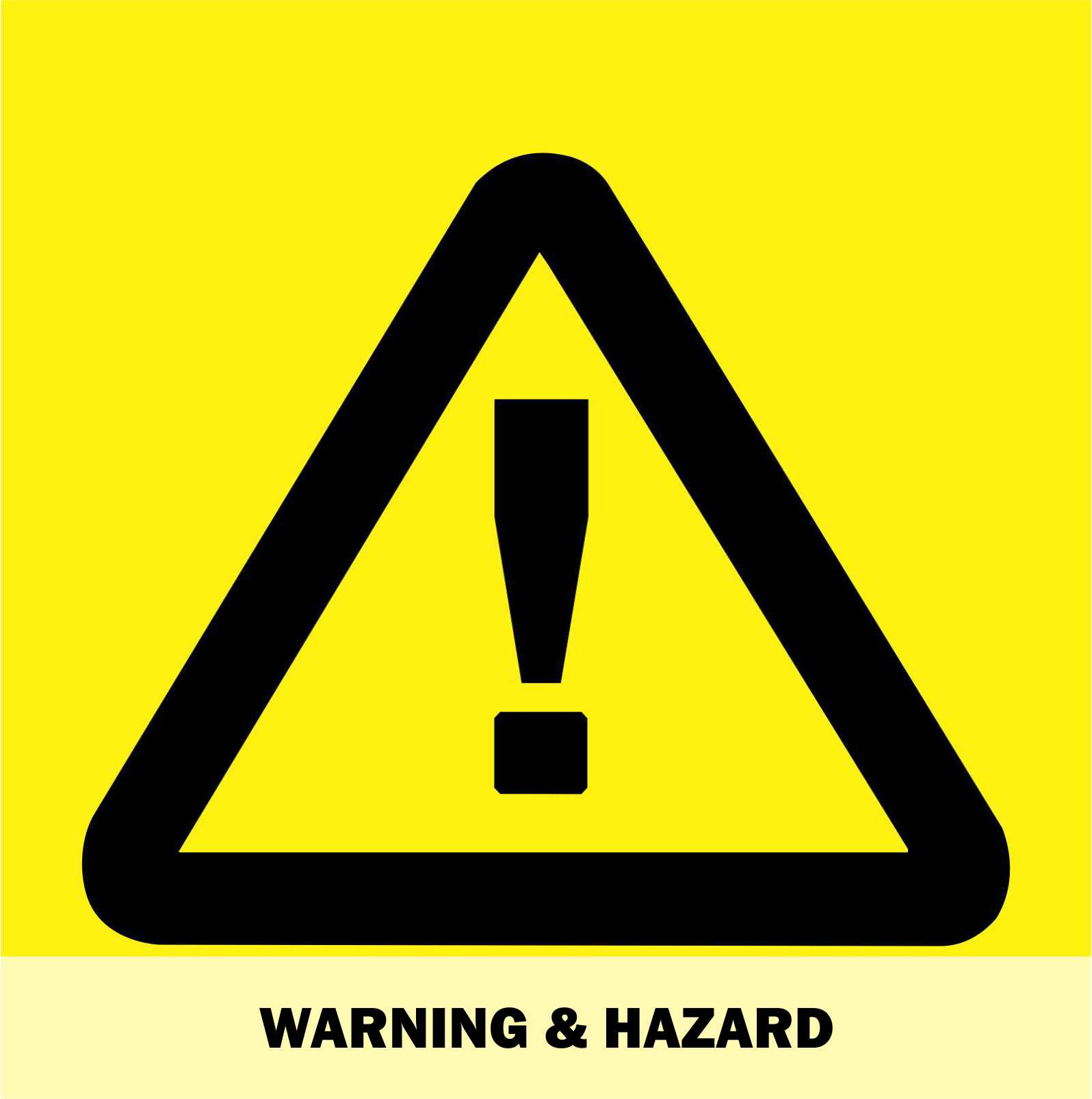 Warning & Hazard