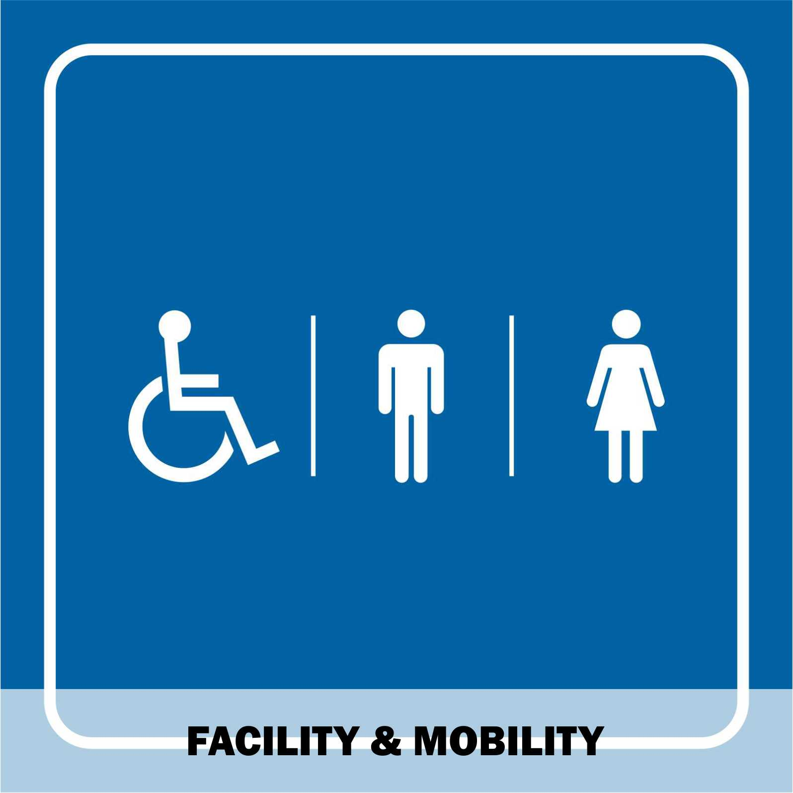 Facility & Mobility